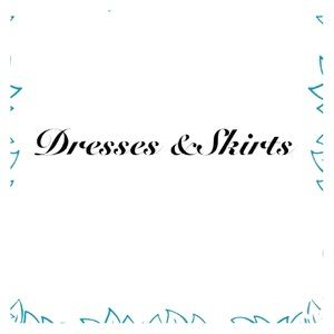 Dresses & Skirts - DRESSES and SKIRTS